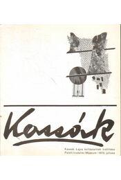 Kassák Lajos kollázsainak kiállítása - Körner Éva - Régikönyvek