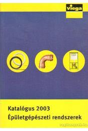 Katalógus 2003 épületgépészeti rendszerek - Régikönyvek