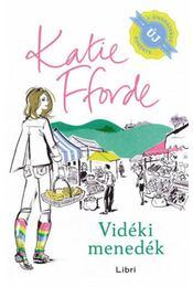 Vidéki menedék - Katie Fforde - Régikönyvek