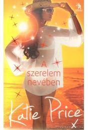 A szerelem nevében - Katie Price - Régikönyvek