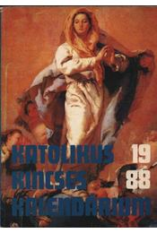 Katolikus kincses kalendárium 1988. - Régikönyvek