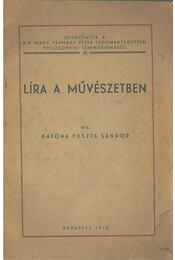 Líra a művészetben (dedikált) - Katona Puszta Sándor - Régikönyvek
