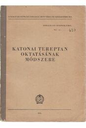Katonai tereptan oktatásának módszere - Régikönyvek