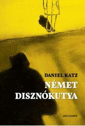 Német disznókutya - Katz, Daniel - Régikönyvek