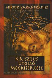 Krisztus utolsó megkísértése - Kazantzakisz, Nikosz - Régikönyvek