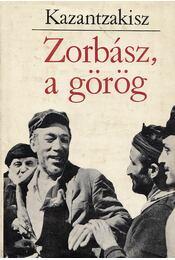 Zorbász, a görög - Kazantzakisz, Nikosz - Régikönyvek