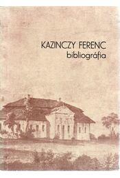 Kazinczy Ferenc bibliográfia - V. Busa Margit ( összeállitotta) - Régikönyvek