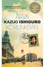 Árva korunkban - Kazuo Ishiguro - Régikönyvek