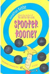 Spoofer Rooney - KEBBE, JONATHAN - Régikönyvek