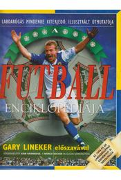A futball enciklopédiája - Keir Radnedge - Régikönyvek