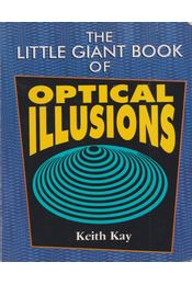 The Little Giant Book of Optical Illusions - Keith Kay - Régikönyvek