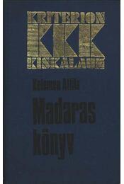 Madaraskönyv - Kelemen Attila - Régikönyvek
