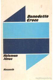 Benedetto Croce - Kelemen János - Régikönyvek