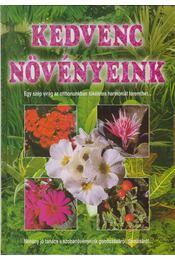 Kedvenc növényeink - Kelemen Veronika - Régikönyvek