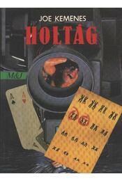 Holtág - Kemenes, Joe - Régikönyvek