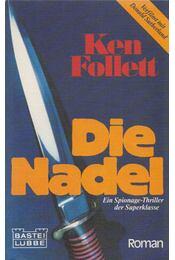 Die Nadel - Ken Follett - Régikönyvek