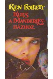Kulcs a Manderley-házhoz - Ken Follett - Régikönyvek