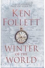 Winter of the World - Ken Follett - Régikönyvek