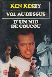 D'un nid de coucou - Ken Kesey - Régikönyvek