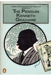 The Golden Age / Dream Days / The Wind in the Willows - Kenneth Grahame - Régikönyvek