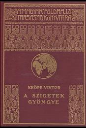 A szigetek gyöngye - Keöpe Viktor - Régikönyvek