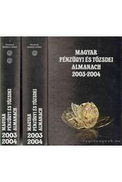 Magyar pénzügyi és tőzsdei almanach 2003-2004 I-II. - Kerekes György - Régikönyvek