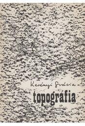 Topográfia - Kerényi Grácia - Régikönyvek