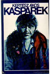 Kasparek - Kertész Ákos - Régikönyvek