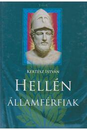 Hellén államférfiak - Kertész István - Régikönyvek
