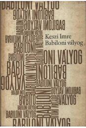 Babiloni vályog - Keszi Imre - Régikönyvek