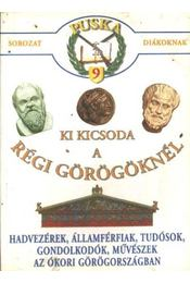 Ki kicsoda a régi görögöknél - Régikönyvek