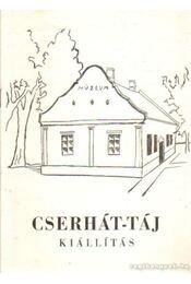 Cserhát-táj kiállítás - Jakus Lajos - Régikönyvek