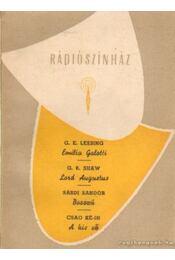 Emilia Galotti - Lord Augustus - Bosszú - A kis vő - Sásdi Sándor, Lessing, G. E., Ké-In, Csao, Shaw, G.B. - Régikönyvek