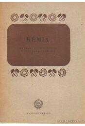 Kémia az ipari technikumok I. osztálya számára - Kiss Lajos, Füleki György - Régikönyvek