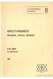 Kopoltyúnekrózis - Oláh János - Régikönyvek