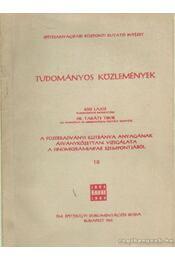 A füzérradványi illitbánya anyagának ásványkőzettani vizsgálata a finomkerámiaipar szempontjából - Kiss Lajos - Régikönyvek