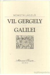 VII. Gergely / Galilei - Németh László - Régikönyvek