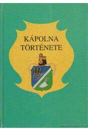 Kápolna története - Bán Péter - Régikönyvek