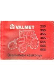 Valmet 255, 355, 455, 465, 555, 565, 665 üzemeltetői kézikönyv - Régikönyvek