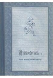 Historia est... - Csiffáry Gergely - Régikönyvek