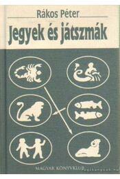 Jegyek és játszmák - Rákos Péter - Régikönyvek