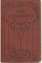 The New Testament of Our Lord and Saviour Jesus Christ - Régikönyvek