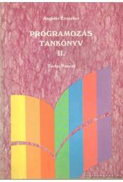 Programozás tankönyv II - Turbo Pascal - Angster Erzsébet - Régikönyvek