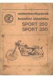 Czetka motorkerékpárok kezelési utasítása Sport 250, Sport 350 - Régikönyvek
