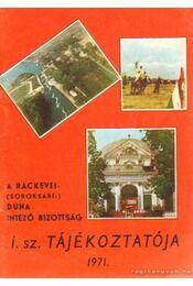 A ráckevei- (soroksári-) Duna Intézőbizotság 1971. évi tájékoztatója - Kovács J. Gyula - Régikönyvek