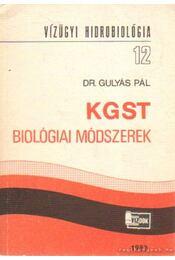 KGST biológiai módszerek - Dr. Gulyás Pál - Régikönyvek