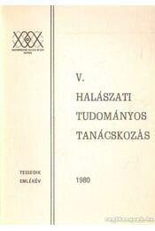 V. Halászati Tudományos Tanácskozás - Régikönyvek