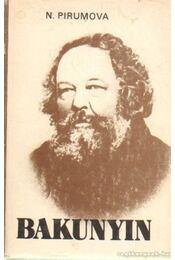 Bakunyin - Pirumova, N. - Régikönyvek