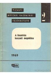 A hínárirtás korszerű megoldása - Tóth László, Tölgy István, Kontur György - Régikönyvek
