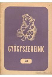Gyógyszereink 23 - Dr. Fritz Gusztáv - Régikönyvek